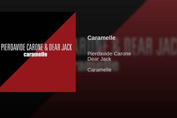 """Pierdavide Carone e Dear Jack presentano """"Caramelle"""" - Audio e testo"""