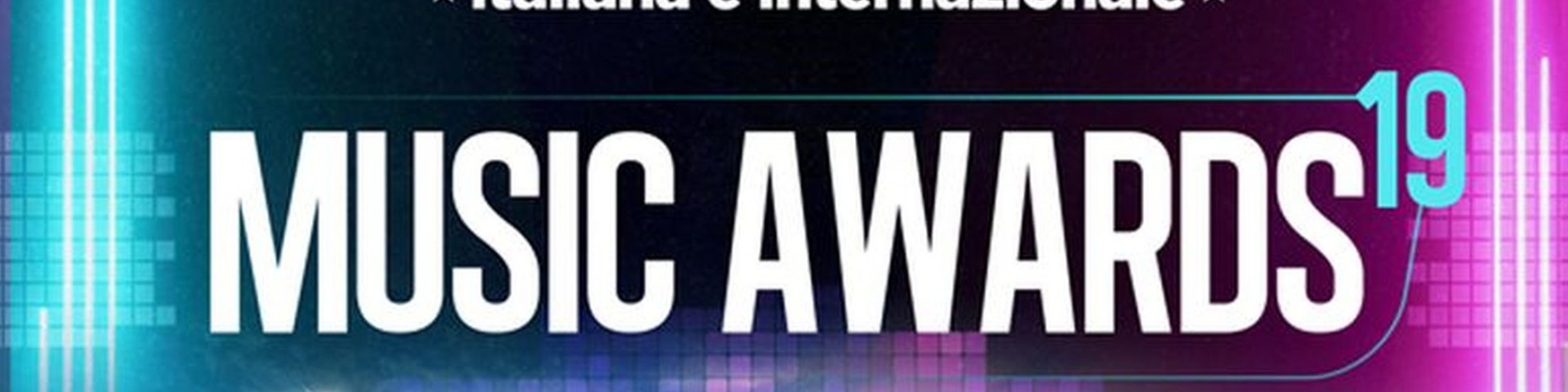 Music Awards 2019 – 4 e 5 giugno