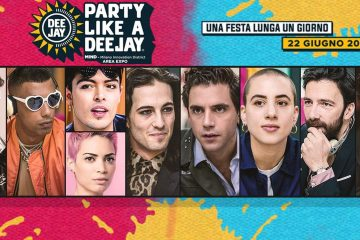 Party Like a Deejay 2019 a Milano - 22 giugno: biglietti, scaletta, come arrivare