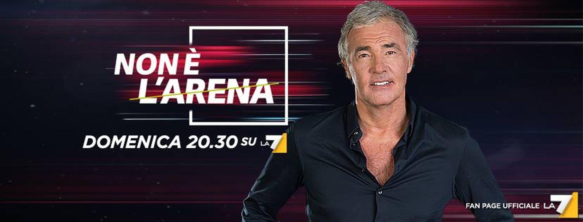 Non è l'arena – 6/10. Repliche in streaming