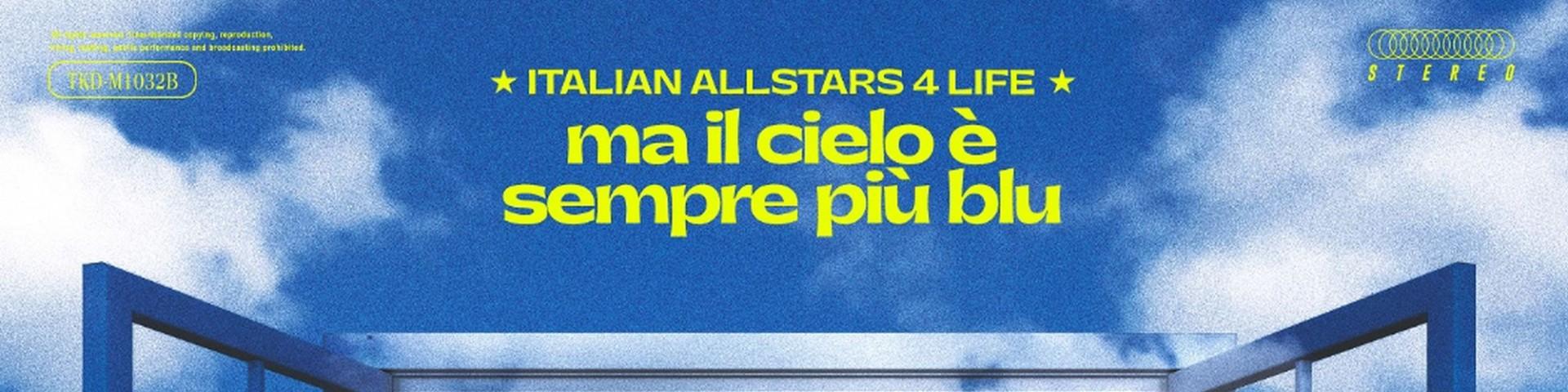 """""""Ma il cielo è sempre più blu"""" ItalianAllStars4Life prima su Amazon poi su Rai 1"""
