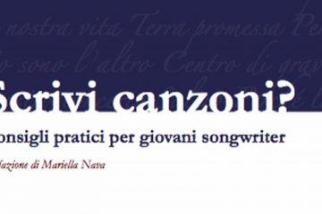 Scrivi canzoni? Consigli pratici per giovani songwriter, il nuovo libro di Maurizio Bernacchia