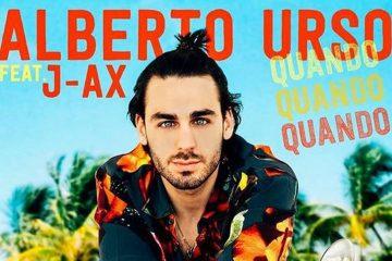 """Quando quando quando"", singolo estivo di Alberto Urso feat J-Ax"