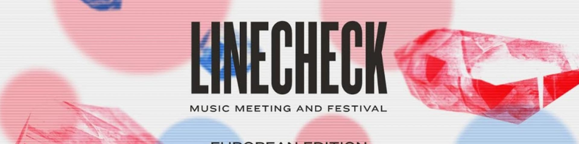 Linecheck 2020: annunciato il programma della sesta edizione