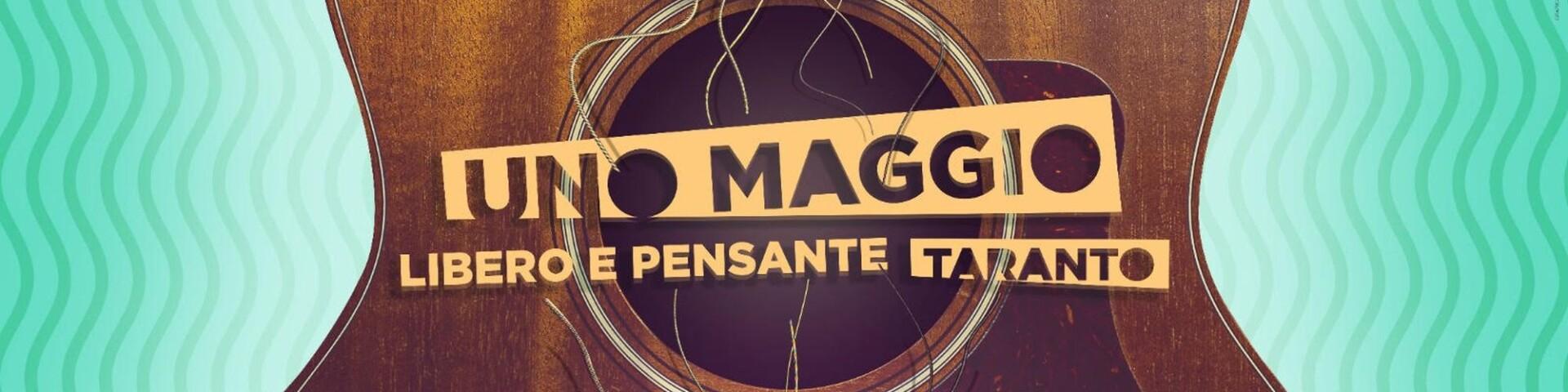 Uno Maggio Libero e Pensante 2021: Taranto ferma la musica